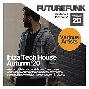 Ibiza Tech House Autumn '20