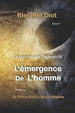 La genese de l'humanite - Histoires secretes des civilisations de Bleuette Diot