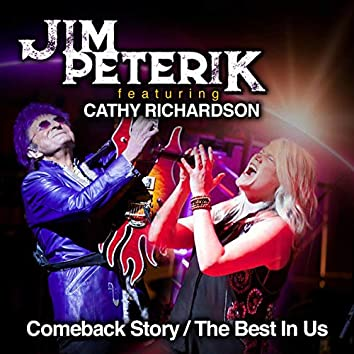 Comeback Story / The Best in Us