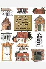 Village Buildings Of Britain Handbook Paperback