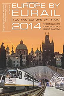 Europe By Eurail: Touring Europe by Train