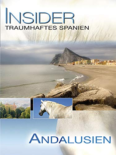 Insider Spanien - Andalusien