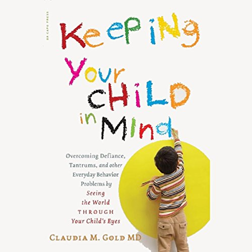 Keeping Your Child in Mind audiobook cover art