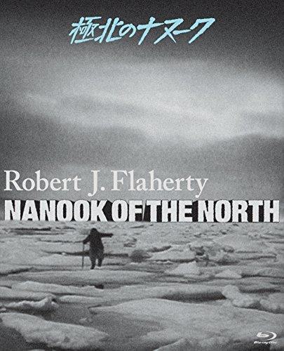極北のナヌーク(極北の怪異)ロバート・フラハティ Blu-ray