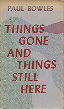 Things Gone and Things Still Here 0876853416 Book Cover