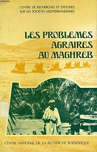 Problèmes agraires au Maghreb