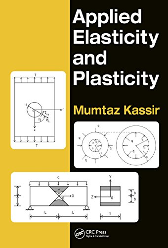 Applied Elasticity and Plasticity (English Edition)