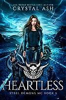 Heartless (Steel Demons MC Book 6)