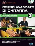 Fingerboard vol. 3 Corso avanzato di chitarra (Versione DVD)