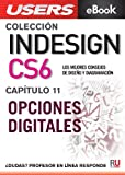 InDesign CS6: Opciones digitales (Colección InDesign CS6 nº 11)