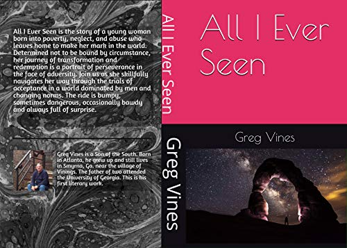 All I Ever Seen (English Edition)
