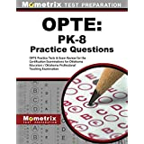 Opte: Pk-8 Practice Questions: Opte Practice Tests & Exam Review for the Certification Examinations for Oklahoma Educators / Oklahoma Professional Teaching Examination