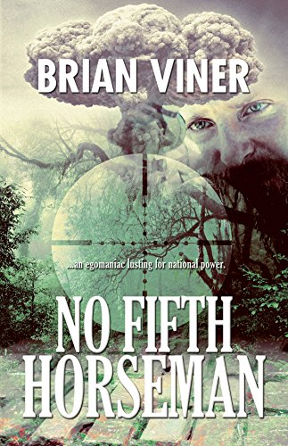No Fifth Horseman: (Sequel to: Ears of The Wolf ) (English Edition)