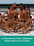 La Pastorale de Thierry Malandain - Théâtre National de Chaillot