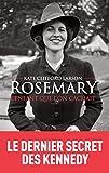 Rosemary, l'enfant que l'on cachait - Format Kindle - 14,99 €