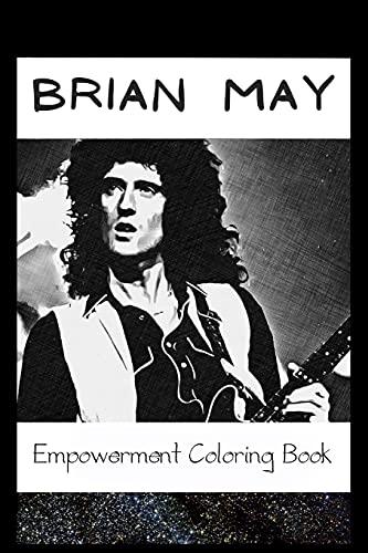 Empowerment Coloring Book: Brian May Fantasy Illustrations