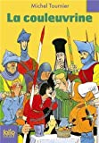 Couleuvrine (Folio Junior) (French Edition) by Tournier, Michel (2010) Mass Market Paperback