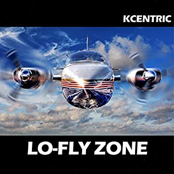 LO-FLY ZONE