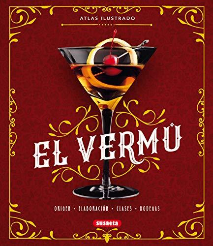 El vermú (Atlas Ilustrado) (Spanish Edition)