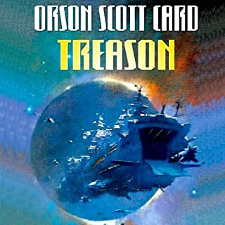 Treason                   By:                                                                                                                                 Orson Scott Card                               Narrated by:                                                                                                                                 Stefan Rudnicki                      Length: 10 hrs and 25 mins     1,704 ratings     Overall 4.2