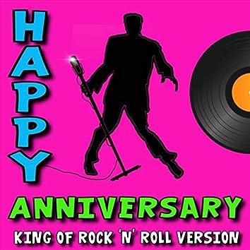 Happy Anniversary (King of Rock 'n' Roll Version)