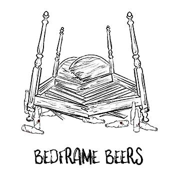 Bedframe Beers