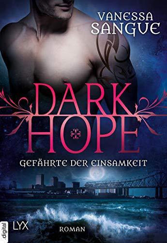 Dark Hope - Gefährte der Einsamkeit