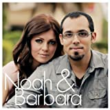 Noah & Barbara
