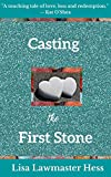 Casting the First Stone
