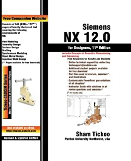 Siemens NX 12.0 for Designers, 11th Edition