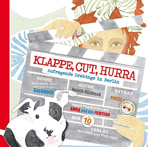 Klappe, Cut, Hurra: Aufregende Drehtage in Berlin (Amra)