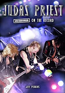 Judas Priest - Uncensored On the Record (English Edition)