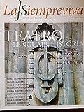 La siempreviva.revista literaria,numero 22 del 2016,numero dedicado al teatro,lenguaje e historia.