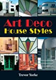 Art Deco House Styles (Britain's Living History) (English Edition)