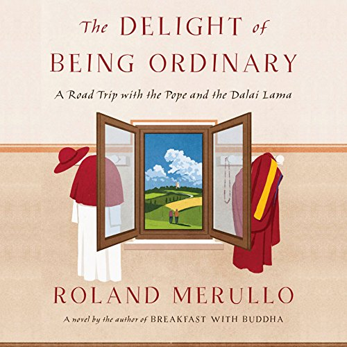 The Delight of Being Ordinary audiobook cover art