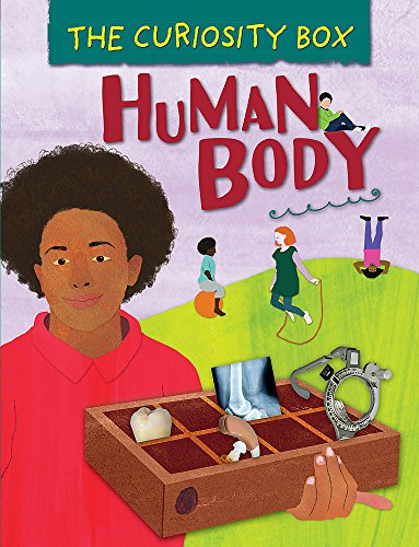 Human Body (The Curiosity Box, Band 6)