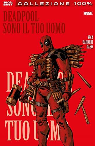 Deadpool (2008) 5: Sono il tuo uomo (Italian Edition)