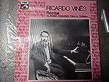 Recital - Ricardo Vines--EMI 1731791-Vinyl LP-ALBENIZ Isaac Manuel Francisco (Spagna); DEBUSSY Achille Claude (Francia); DE FALLA Manuel (Spagna); TURINA Joaquin (Spagna)-VINES Ricardo (pianoforte)-