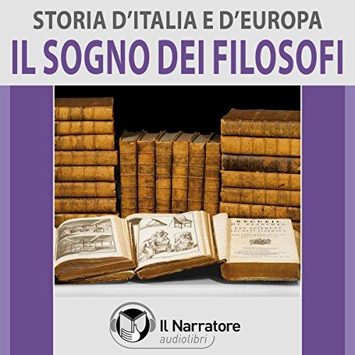 Il sogno dei filosofi (Storia d'Italia e d'Europa 47) |  vari