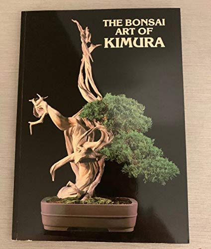 The Bonsai Art of Kimura