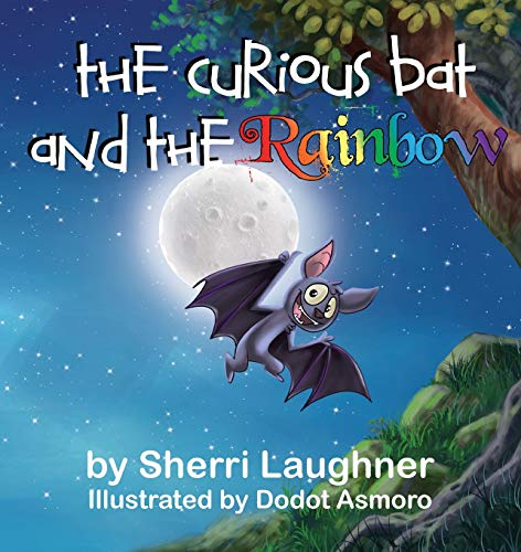 The Curious Bat and The Rainbow