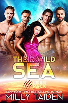 Their Wild Sea (Wintervale Packs Book 3) by [Milly Taiden]