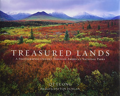 Treasured Lands: A Photographic Odyssey Through America's National Parks