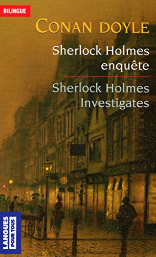Sherlock Holmes enquête (Bilingue t. 4424)