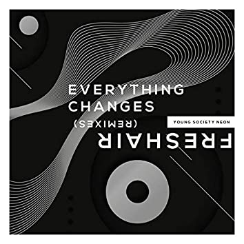 Everything Changes (Remixes)