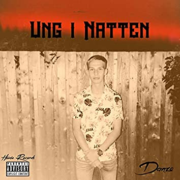 Ung I Natten (feat. Rohlffy)