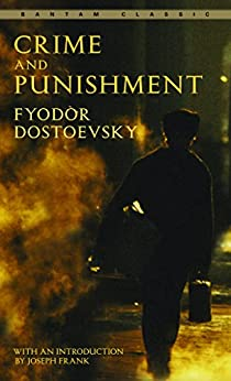Crime and Punishment by [Fyodor Dostoevsky, Joseph Frank, Constance Garnett]