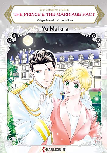 The Prince & The Marriage Pact: Harlequin comics (Carramer Trust Book 3) (English Edition)