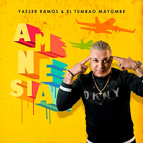 Amnesia (feat. El Tumbao Mayombe) - Yasser Ramos