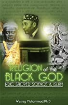 The Religion of the Black God: Indic Sacred Science & Islam